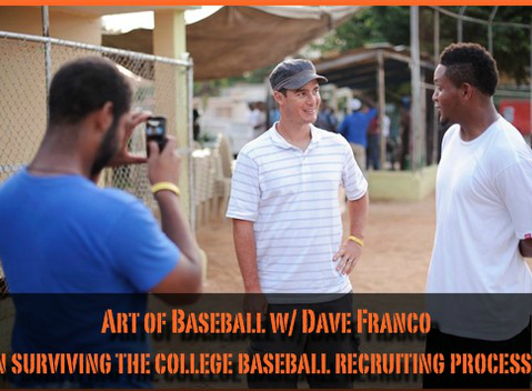 Surviving the baseball recruiting process w/ Dave Franco