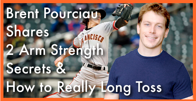 Brent Pourciau Shares 2 Arm Strength Secrets & How to Really Long Toss
