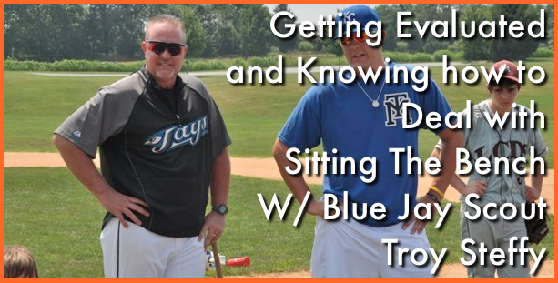 Getting Evaluated and Knowing What To Do If You're Sitting the Bench / Troy Steffy