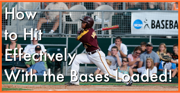 How to Hit Effectively With the Bases Loaded!