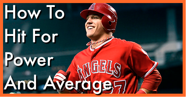 How To Hit For Power & Average