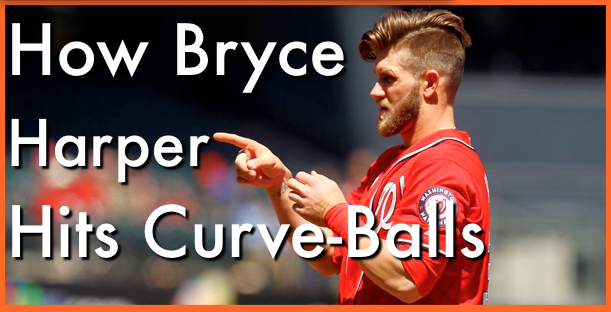 Increasing Bat-Speed While Hitting The Curve-Ball Like Bryce Harper