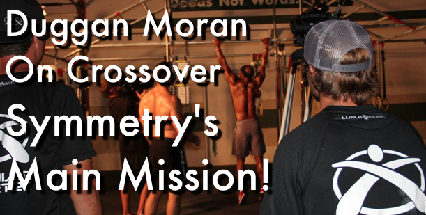 The Power of The Scap & The Crossover Symmetry Mission w/ Duggan Moran