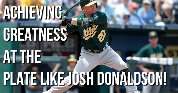 Achieving Greatness At The Plate Like Josh Donaldson