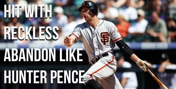 Play The Game With Reckless Abandon Like Hunter Pence