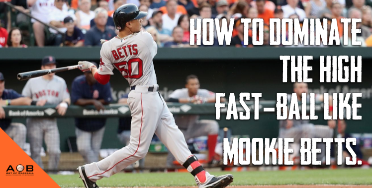 How To Dominate Fast-Balls Like Mookie Betts.