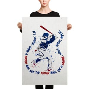 Bryce Harper – Canvas ( It's Simple. Grab a Round Bat. See The Round Ball. Hit it Square. Wash. Rinse. Repeat.)